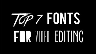 getlinkyoutube.com-Top 7 Fonts For Video Editing - With Links #1