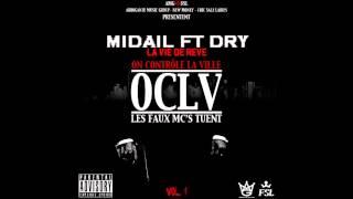Midail - La Vie De Reve (ft. Dry)