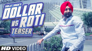 DOLLAR vs ROTI By Ranjit Bawa (Video Teaser) | Releasing 23 July 2015