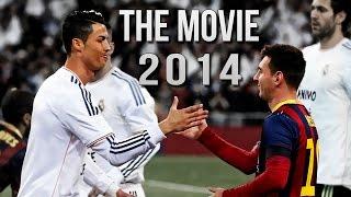getlinkyoutube.com-Cristiano Ronaldo Vs Lionel Messi 2013/2014 The Movie