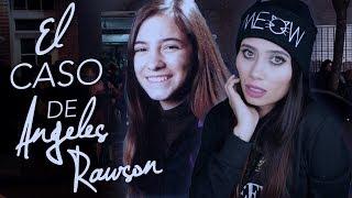 TODO sobre el MISTERIOSO caso de ANGELES RAWSON - Paulettee
