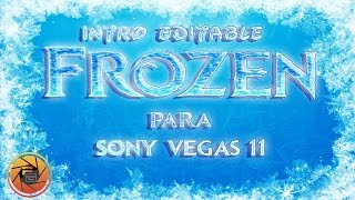 Intro Estilo Frozen Editable Para Sony Vegas Pro 11
