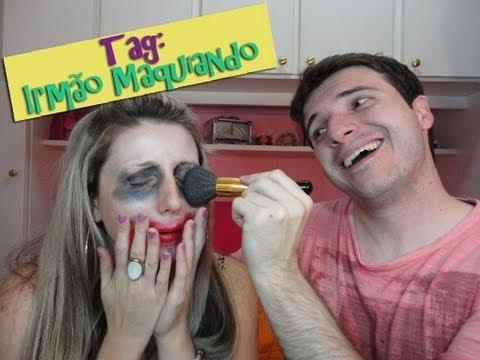 TAG: Irmão maquiando