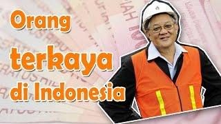 getlinkyoutube.com-Orang terkaya di Indonesia