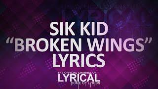 getlinkyoutube.com-Sik World - Broken Wings Lyrics