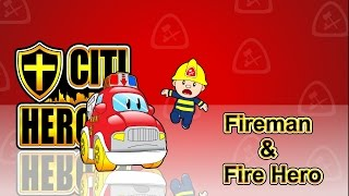 "getlinkyoutube.com-Citi Heroes EP02 ""Fireman & Fire Hero""@''Citi Heroes"" CARtoons"