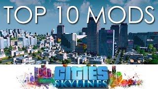 getlinkyoutube.com-[FR] Cities Skylines - TOP 10 MODS + mods caméra