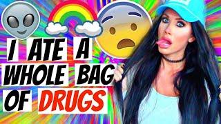 getlinkyoutube.com-I ATE A WHOLE BAG OF DRUGS ACCIDENTALLY | STORYTIME