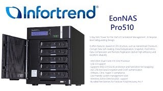 case overview - the infortrend eonnas pro 510