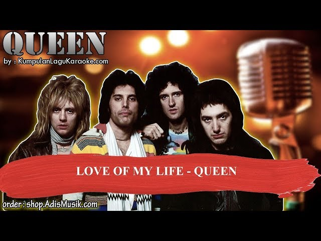 LOVE OF MY LIFE -  QUEEN Karaoke