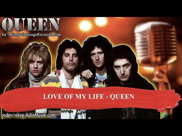 LOVE OF MY LIFE -  QUEEN Karaoke