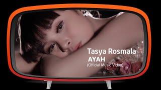 Tasya Rosmala - Ayah (Official Music Video)