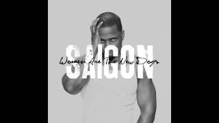 Saigon - Women Are The New Dogs