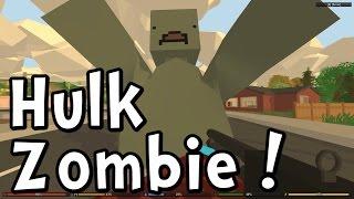 getlinkyoutube.com-UNTURNED 3.0 New Hulk Zombie! (and Toques!)