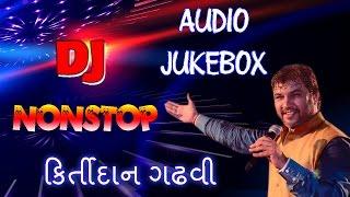 getlinkyoutube.com-DJ Nonstop Kirtidan Gadhvi | Kirtidan Gadhvi Songs 2015 | Non Stop Gujarati DJ Songs | DJ Songs