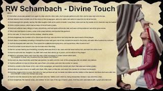RW Schambach - The Divine Touch