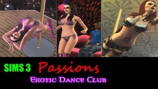 getlinkyoutube.com-Sims 3_Pole Positions & More Dance Moves_Passions Exotic Dance Club_Dancers in Boots
