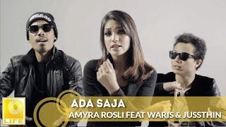 getlinkyoutube.com-Ada Saja - Amyra Rosli Feat WARIS & Juzzthin (Official MV)