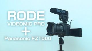 RODE VIDEOMIC PROをFZ1000で試す!