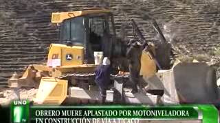 getlinkyoutube.com-OBRERO MUERE APLASTADO POR MOTONIVELADORA EN CONSTRUCCIÓN DE VÍA A TICACO