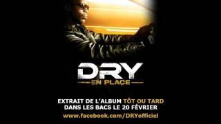 Dry - En Place