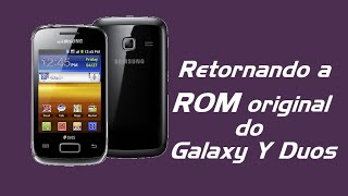 getlinkyoutube.com-Como retornar a ROM original (2.3.6) no Galaxy Y Duos