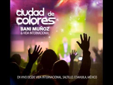 Ciudad De Colores de Bani Munoz Letra y Video