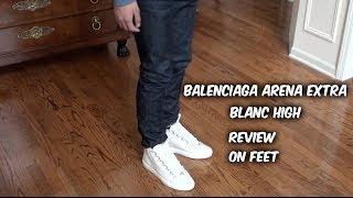 getlinkyoutube.com-Balenciaga Arena High Extra Blanc/White| Review | On Feet |@ferrangel21