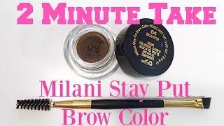 getlinkyoutube.com-2 Minute Take- Milani Stay Put Brow Color