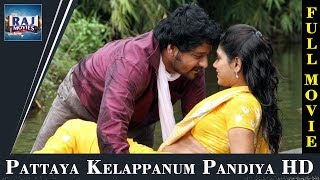 Pattaya Kelappanum Pandiya Full Movie HD