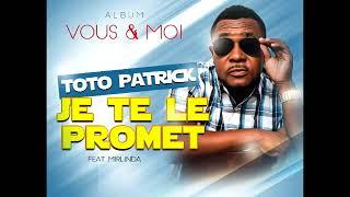 Toto Patrick ft Mirlinda   Je te Promet