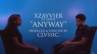 Xzayvier ft. LadyK - Anyway