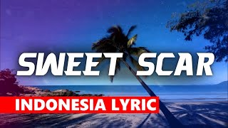 Weird Genius   Sweet Scar (ft.Prince Husein)[Lyric /w Indonesia](Original Mix)