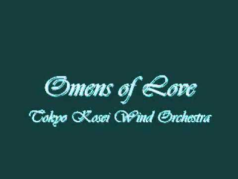 Omens of Love.Tokyo Kosei Wind Orchestra.