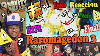 Gravity Falls – Weirdmageddon 3, Take Back the Falls SUPER HYPE, FEELS, REACCION FINAL COMPLETO!!!
