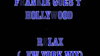 getlinkyoutube.com-Frankie Goes To Hollywood - Relax (New York mix)