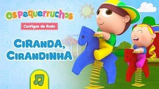 getlinkyoutube.com-Os Pequerruchos - Ciranda, Cirandinha [DVD Cantigas de Roda]