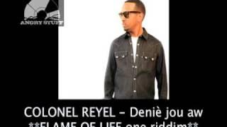 Colonel reyel - Denié jou aw