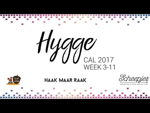 Hygge CAL week 3 to 11 - English - Scheepjes CAL 2017