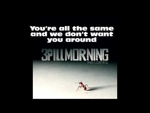 NEW 3 Pill Morning: Loser Lyrics Video