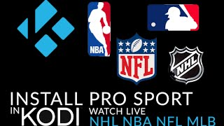 getlinkyoutube.com-Learn How To Install Kodi Pro Sport to watch live streams from the NHL, NFL, NBA, and MLB