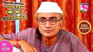 Taarak Mehta Ka Ooltah Chashmah - Full Episode 1278 - 30th June, 2018