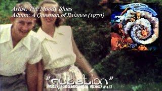 getlinkyoutube.com-Question - The Moody Blues (1970) FLAC Remaster HD 1080p Video ~MetalGuruMessiah~