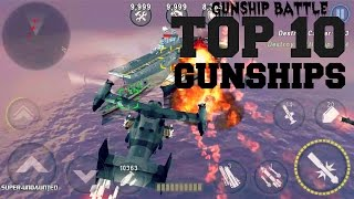 [GUNSHIP BATTLE] Top 10 Most Powerful Gunships