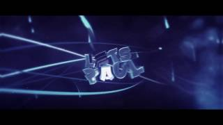 #698 INTRO PARA LetsPaul dual ft.Acearts (AE)