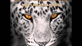 Uneek - L'appetit Des Fauves (ft. Lino et Nakk Mendosa)