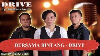 BERSAMA BINTANG   DRIVE Karaoke