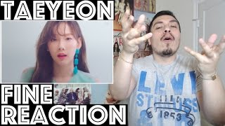 TAEYEON FINE MV REACTION