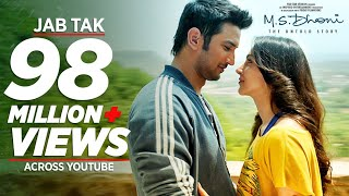 getlinkyoutube.com-JAB TAK Video Song | M.S. DHONI -THE UNTOLD STORY | Armaan Malik, Amaal Mallik |Sushant Singh Rajput