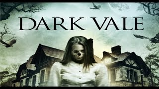 Dark Vale Official Trailer (2018) - Horror Movie HD